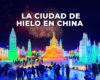La ciudad de hielo en China