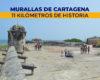 MURALLAS DE CARTAGENA, 11 KILÓMETROS DE HISTORIA