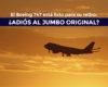EL BOEING 747 ESTÁ LISTO PARA SU RETIRO: ¿ADIÓS AL JUMBO ORIGINAL?